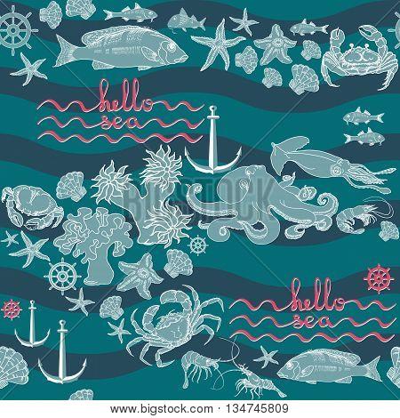 Seamless pattern  marine themed with fish, shrimp, crab, helm, shell, starfish, squid,  octopus, anchor and handwritten words hello sea. Retro underwater pattern on aquamarine background.