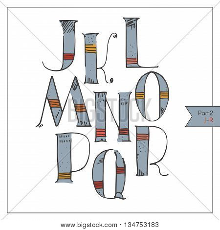 English hand drawn funky alphabet decorated and colored for lettering or design. Red and yellow strokes on blue hatched and dotted decoration. Isolated on white set of letters sequence from J to R