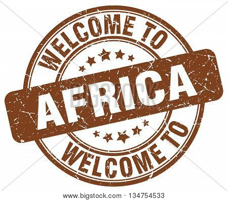 welcome to Africa stamp. welcome to Africa.