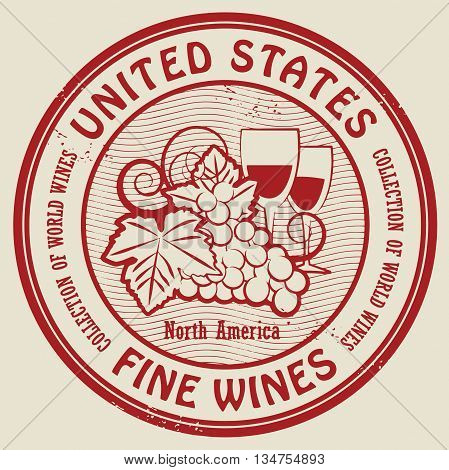 Grunge rubber stamp with words United States, Fine Wines, vector illustration