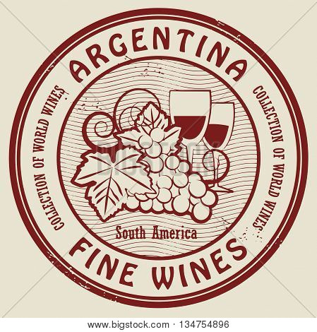 Grunge rubber stamp with words Argentina, Fine Wines, vector illustration
