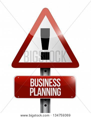 Business Planning Warning Road Sign Concept