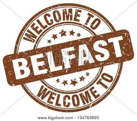 welcome to Belfast stamp. welcome to Belfast.