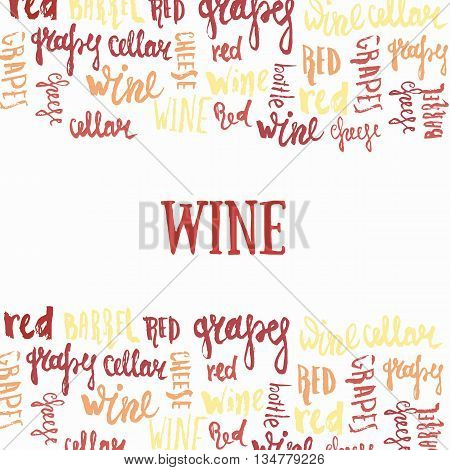 Wine hand lettering banner. Concept for wine products, harvest, wine list, menu