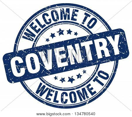 welcome to Coventry stamp. welcome to Coventry.