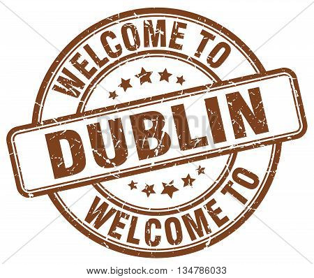 welcome to Dublin stamp. welcome to Dublin.