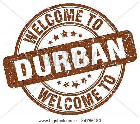 welcome to Durban stamp. welcome to Durban.