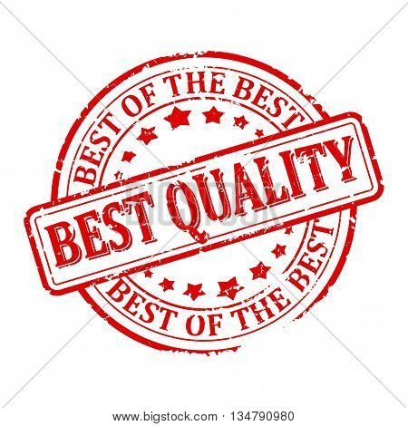 Scratched round red stamp with the word - the best quality the best of the best