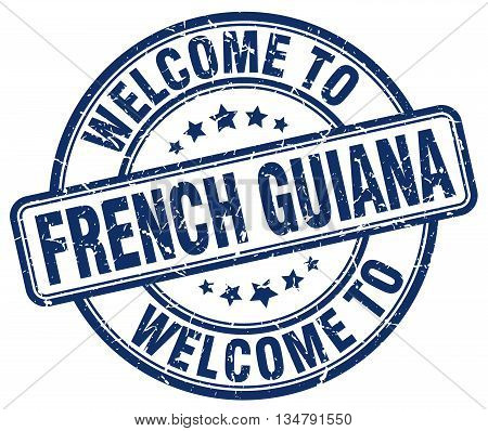 welcome to French Guiana stamp. welcome to French Guiana.