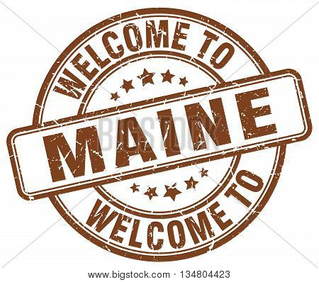 welcome to Maine stamp. welcome to Maine.