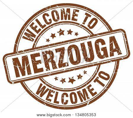 welcome to Merzouga stamp. welcome to Merzouga.