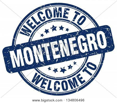 welcome to Montenegro stamp. welcome to Montenegro.