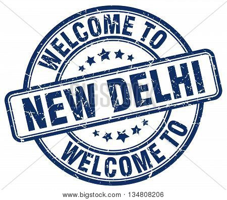 welcome to New Delhi stamp. welcome to New Delhi.