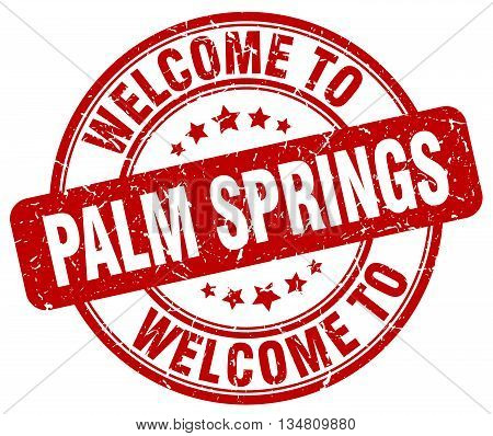 welcome to Palm Springs stamp. welcome to Palm Springs.