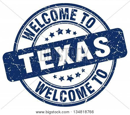 welcome to Texas stamp. welcome to Texas.