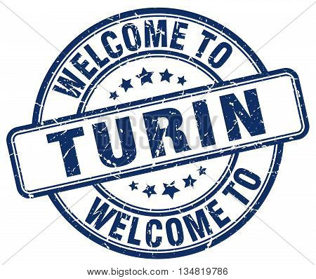 welcome to Turin stamp. welcome to Turin.