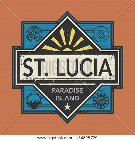 Stamp or vintage emblem with text St. Lucia, Paradise Island, vector illustration