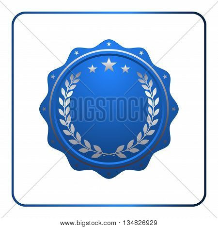 Seal award blue icon. Blank medal with laurel wreath isolated on white background. Design certificate Label emblem. Symbol of assurance winner guarantee and best premium quality Vector illustration
