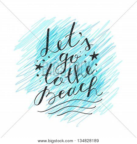 lets go to the beach, vector lettering on white background