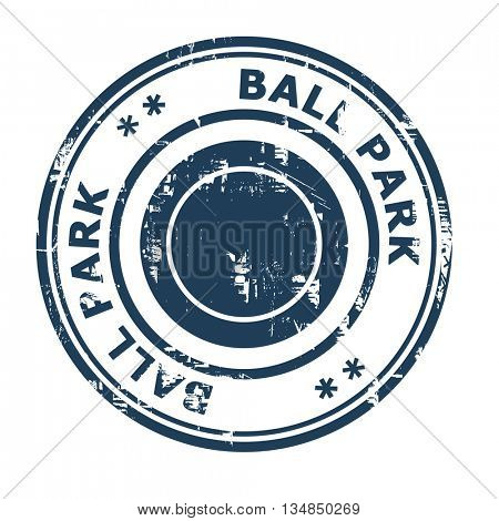Ball Park business concept rubber stamp isolated on a white background.