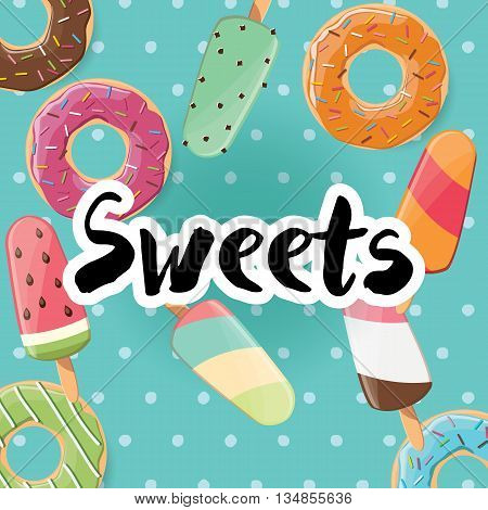 Poster design with colorful glossy tasty donuts and ice cream vector illustration