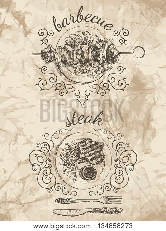 Sketches of food for the menu. Barbecue and Steak vector illustration. Pictures on the old paper background.