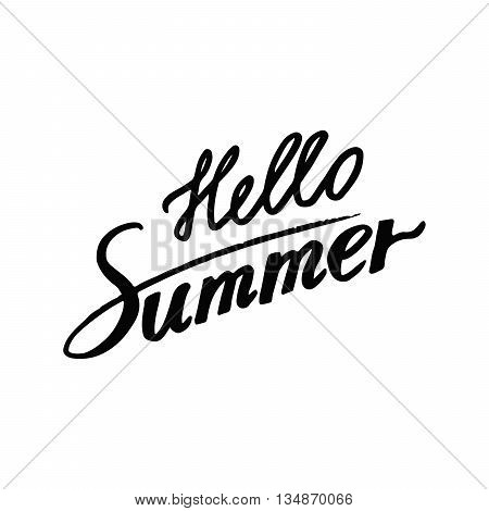 Hello Summer: handwritten vector text on a white background. Writing decoration text: Hello Summer. Hand drawn calligraphy letters. The quote written by ink. Letters painted with a brush.