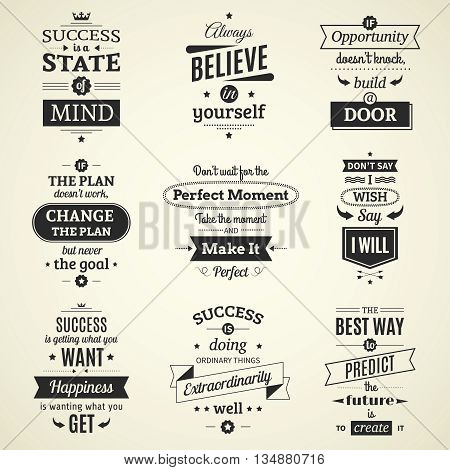 Set of inspiring success quotes typographical posters with creative life motivation and using monochrome fashioned font flat vector illustration