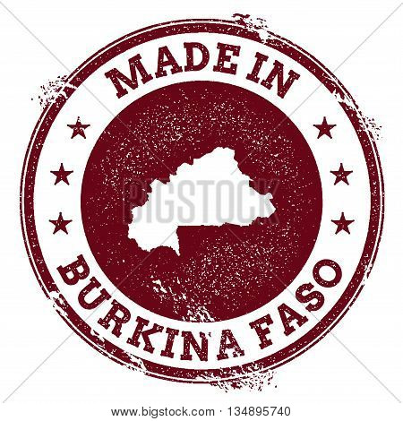 Burkina Faso Vector Seal. Vintage Country Map Stamp. Grunge Rubber Stamp With Made In Burkina Faso T