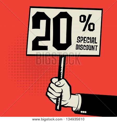 Hand holding poster business concept with text 20 percent special discount, vector illustration