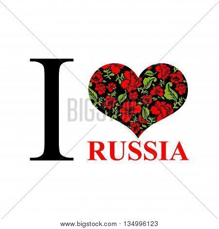 I Love Russia. Symbol Of Heart Of  Traditional Folk Khokhloma Pattern. National Patriotic Russian Em
