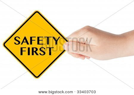 Safety First  Traffic Sign With Hand