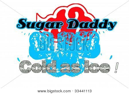 Sugar Daddy - Cold As Ice