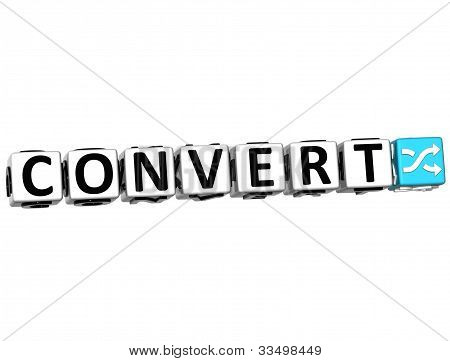 3D Convert Button Click Here Block Text