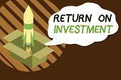 Handwriting Text Writing Return On Investment. Concept Meaning Ratio Between The Net Profit And Cost poster