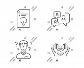 Support Consultant, Thumb Down And Support Chat Line Icons Set. Safe Time Sign. Question Mark, Decli poster