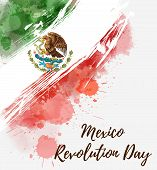 Mexico Revolution Day. Background With Watercolored Grunge Design. Revolution Day Holiday Concept Ba poster