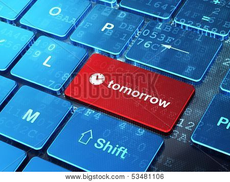 Time concept: Clock and Tomorrow on computer keyboard background