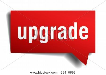 Upgrade Red 3D Realistic Paper Speech Bubble Isolated On White