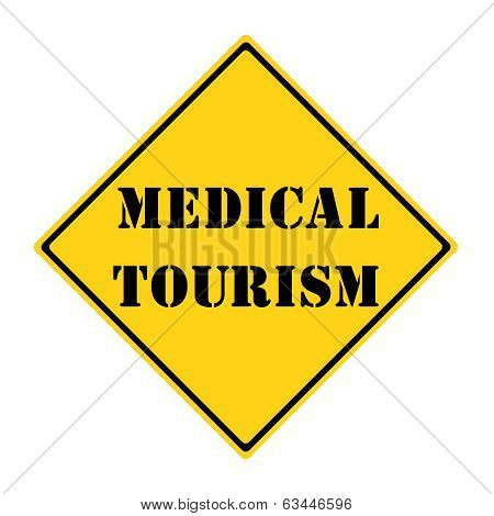 Medical Toursim Sign