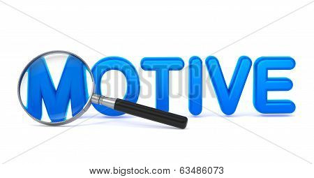 Motive - Blue 3D Word Through a Magnifying Glass.