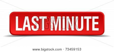 Last Minute Red 3D Square Button Isolated On White