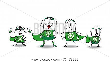 Super Hero green Family. We are the family of superheroes and we can help you to recycling your rubbishes !