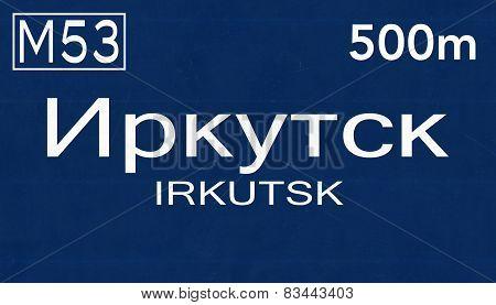 Irkutsk Russia Highway Road Sign