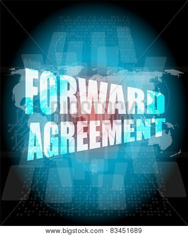 Forward Agreement On Business Touch Screen