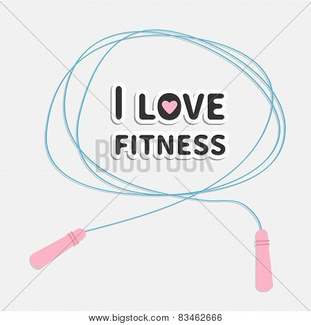 Skipping Jumping Rope I Love Fitness Sport Background Flat Design