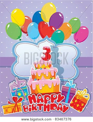 Baby Birthday Card With Balloons, Big Cake And Gift Boxes. Three Year Anniversary