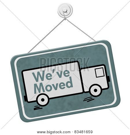 We Have Moved Sign