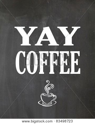 Kitchen Chalkboard Coffee Sign Poster
