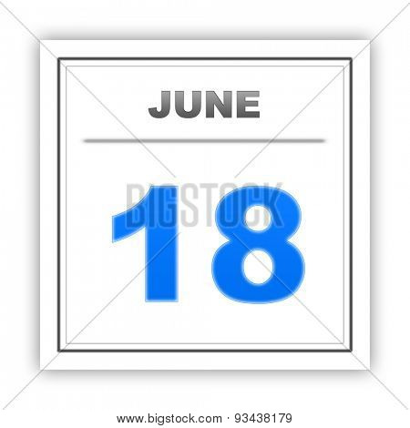 June 18. Day on the calendar. 3d